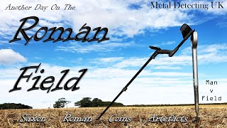 Man v Field: Metal Detecting UK - Another Day on the ROMAN Field