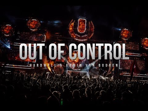 Hardwell & Armin Van Buuren - Out Of Control