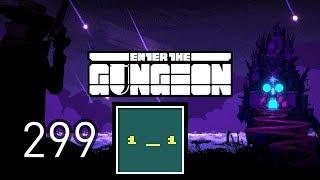 AbeClancy Plays: Enter The Gungeon - 299 - Payoff