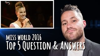 Miss World 2016 - Top 5 Q&A Portion | REACTION
