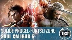 Soul Calibur 6 im Test: Solide Fortsetzung oder Fan-Enttäuschung? (Review, German)