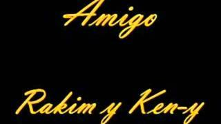 Amigo Rakim Y Ken-y
