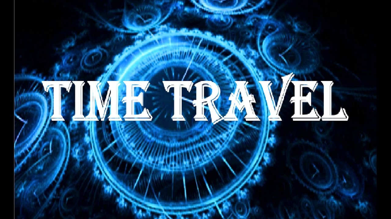IS TIME TRAVEL POSSIBLE ? -race2space2017- - YouTube