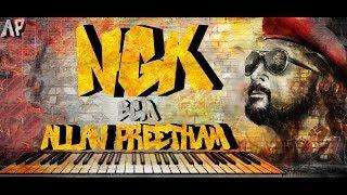 NGK - BGM | Allan Preetham | Yuvan Shankar Raja | Suriya | Selvaraghavan