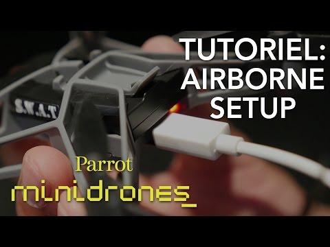 [French] Parrot Minidrones - Airborne - Tutoriel #1 : Mise en route