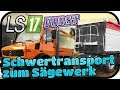 Schwertransport zum Sägewerk - LS17 FORST KYFFHÄUSER MODDED #114 ★ Lets Play Farming Simulator