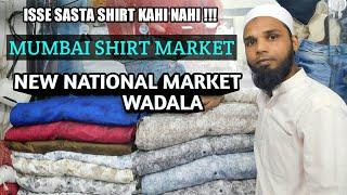 Wholesale Shirt Market | National Market | Wadala | Mumbai |