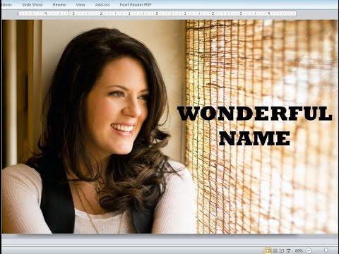 Christy Nockels - Wonderful Name (Lyrics)