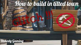 Comment construire à Tilted Town ! - !!! FORTNITE GLITCH ( DOIT VOIR)