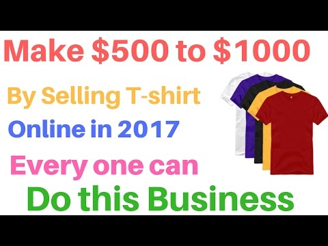 Earn $500 to $1000 Selling T-shirts | How To Make Money With Teespring | in 2017
