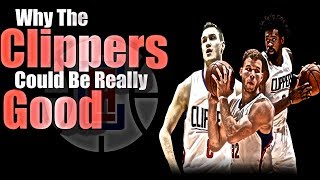 Why the clippers will be better this year!