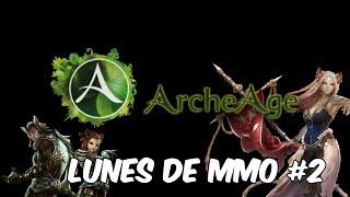 Lunes De MMO - ArcheAge #2 (EN VIVO 19:00 Hrs)en Español - GOTH