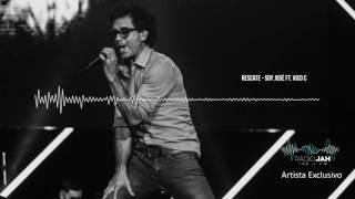 Rescate - Soy José ft  Vico C | Jah Playlist