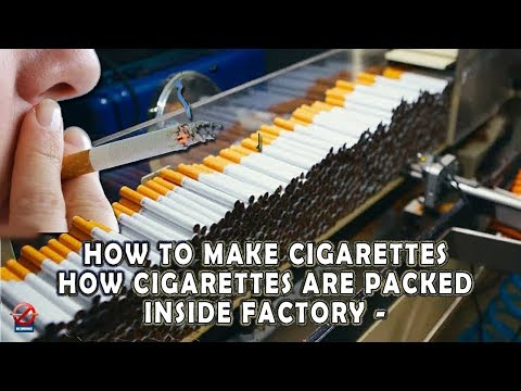 How Cigarettes Are Packed Inside Factory   How To Make Cigarette Tobacco