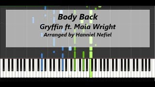 Gryffin - Body Back ft. Maia Wright (Advanced Piano Tutorial)