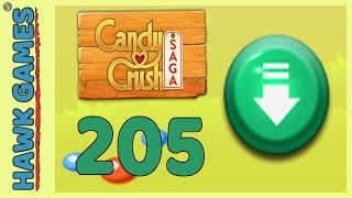 Candy Crush Saga Level 205 (Ingredients level) - 3 Stars Walkthrough, No Boosters