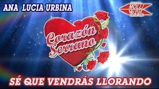 CORAZON SERRANO - SE QUE VENDRAS LLORANDO (2015)