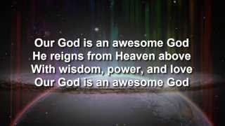 Our God Is An Awesome God (Instrumental Accompaniment, Chorus Only)