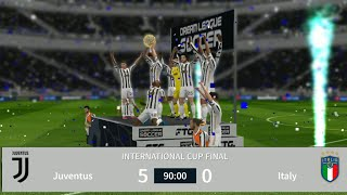 Juventus 5 Vs 0 Italy International Cup Finall Dream League Soccer 2021