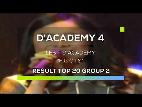 Lesti D'Academy - Egois (D'Academy 4 Top 20 Result Group 2)