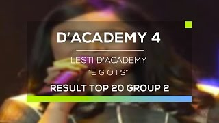 Video Lesti D'Academy - Egois (D'Academy 4 Top 20 Result Group 2) download MP3, 3GP, MP4, WEBM, AVI, FLV Juli 2018