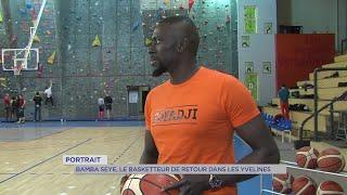 Yvelines | Portrait : Bamba Seye, le basketteur de retour dans les Yvelines