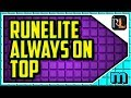 HOW TO MAKE RUNELITE ALWAYS ON TOP (EASY) - Runelite Enable Always On Top Tutorial