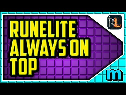 HOW TO MAKE RUNELITE ALWAYS ON TOP (EASY) - Runelite Enable