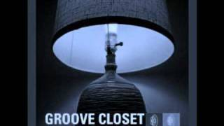 03 Groove Closet - Playa Love