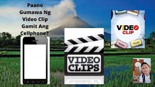 Download Mp3 Paano Gumawa Ng Video Clip Gamit Ang Cellphone Ll How To Make Video Clip Using C