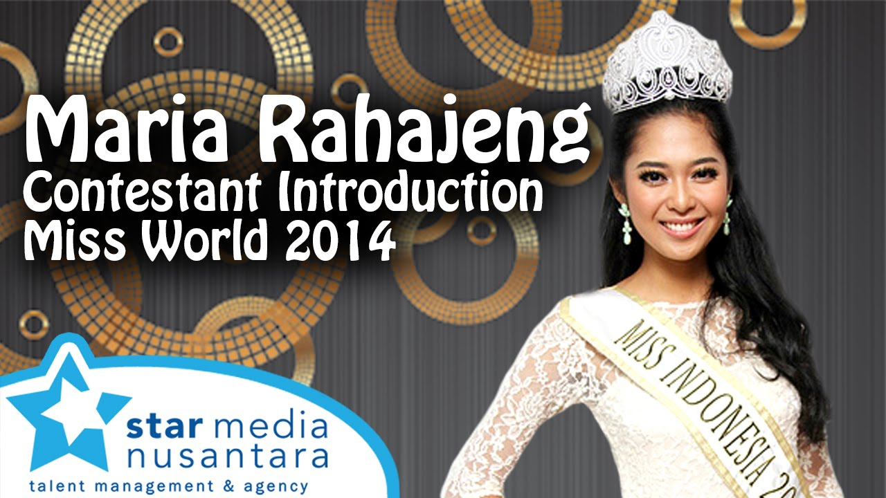 INDONESIA, Maria Rahajeng - Contestant Introduction : Miss World 2014