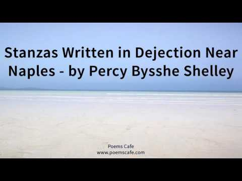 Stanzas Written in Dejection Near Naples   by Percy Bysshe Shelley
