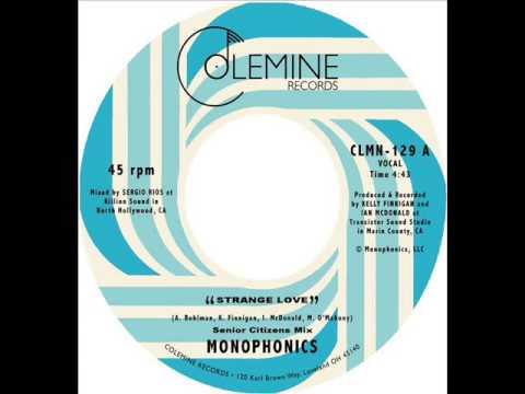 Monophonics - Strange Love (Senior Citizens Mix)