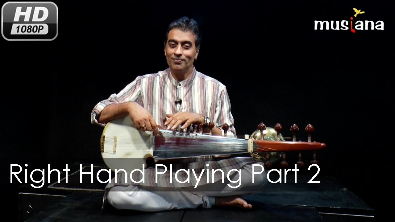 Musiana Master Class | Sarod 104 | Right hand playing- Part 2 | Dr. Rajeeb Chakraborty