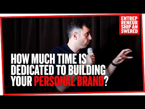 How Much Time is Dedicated to Building Your Personal Brand?