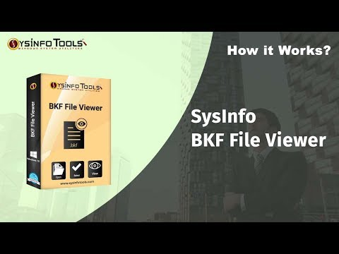 How to Open Windows Backup file .bkf with Freeware SysInfo BKF Viewer