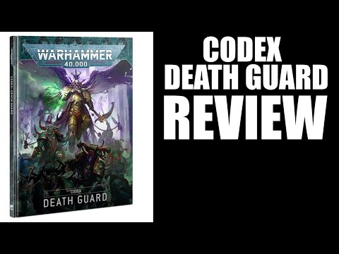 New Codex Death Guard 2021 Review - Warhammer 40k 9th Edition