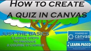 7  How to create Quizzes in Canvas