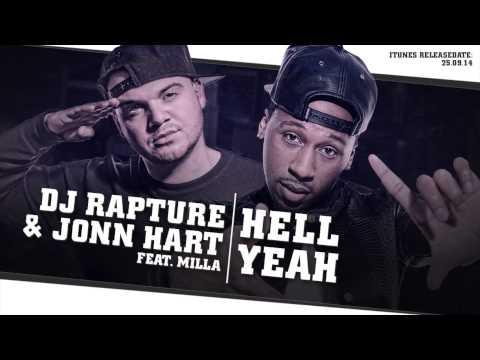 DJ Rapture ft. Jonn Hart & Milla - Hell Yeah (audio only)