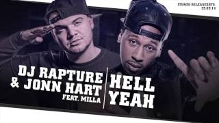 DJ Rapture ft. Jonn Hart & Milla - Hell Yeah (audio only)