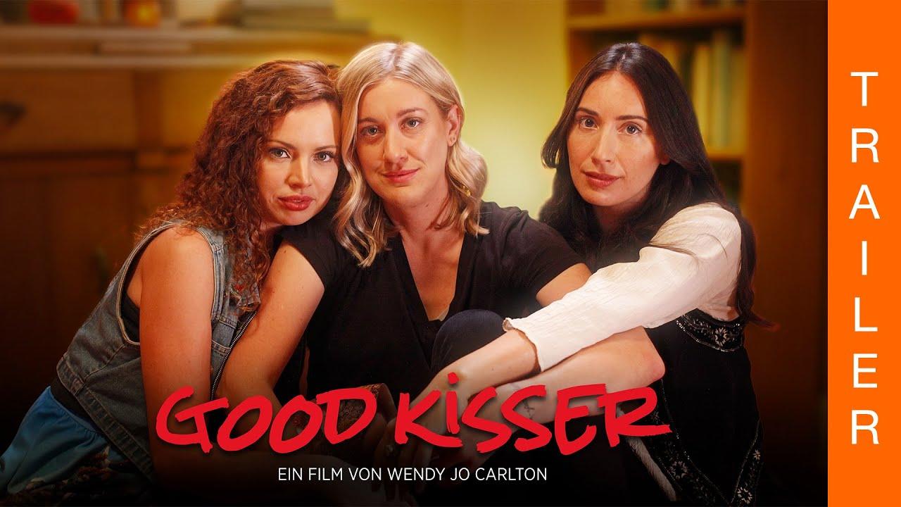 GOOD KISSER - Offizieller deutscher Trailer