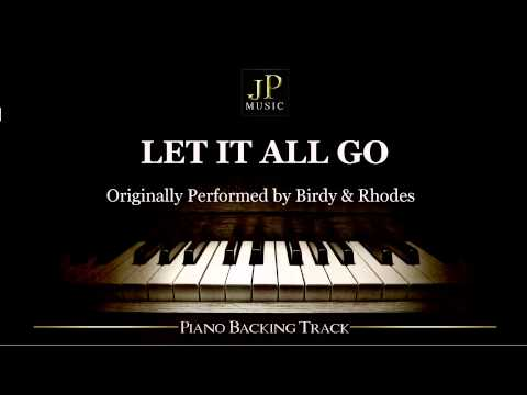 Let It All Go by Birdy & Rhodes (Piano Accompaniment)