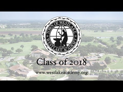 Live from the 2018 Westlake Academy Graduation Ceremony