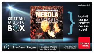 Francesco Merola con Mario Merola - Tu ca