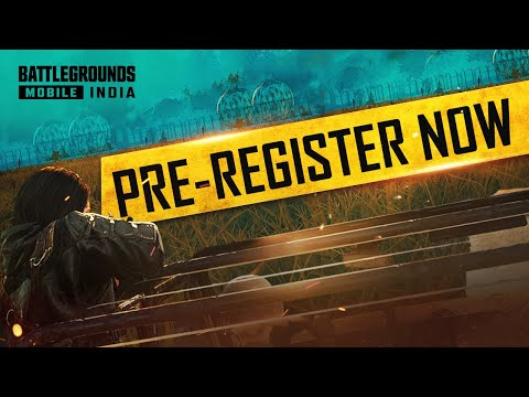 BATTLEGROUNDS MOBILE INDIA - Pre-Register Now