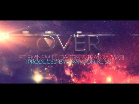 Drake - Over Ft. Ludacris, Eminem & Teairra Mari