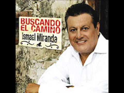 Ismael Miranda - buscando el camino