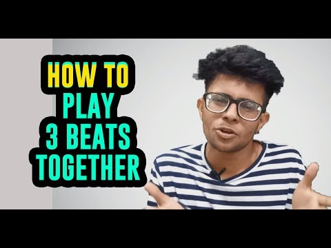 How to Play 3 Beats Together | Beat Boxing tutorial in Hindi for Beginners