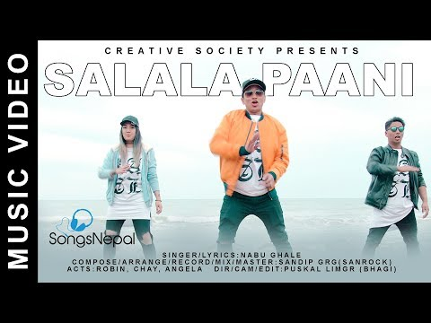 Salala Pani - Nabu Ghale | New Nepali Hip Hop & R&B Song 2018 / 2074