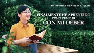 Testimonio cristiano 2021 | Finalmente he aprendido cómo cumplir con mi deber